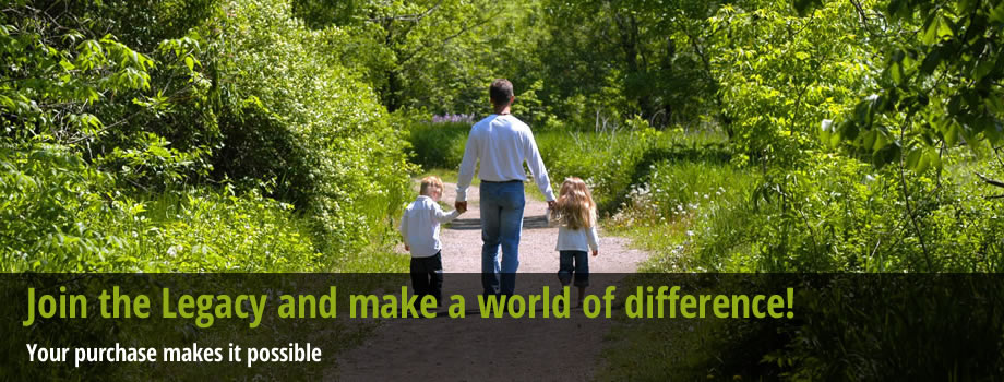 Join the Legacy and make a world of difference!